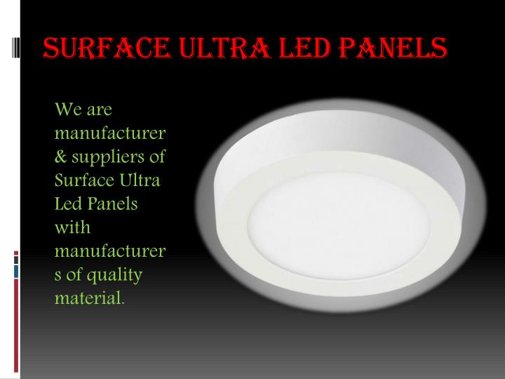 Surface Ultra Led panels