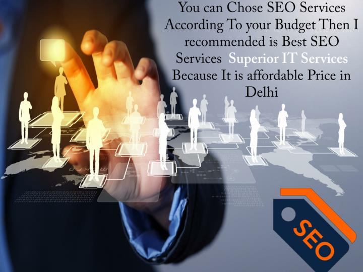 You can Chose SEO Services According To your Budget Then I recommended is Best SEO Services