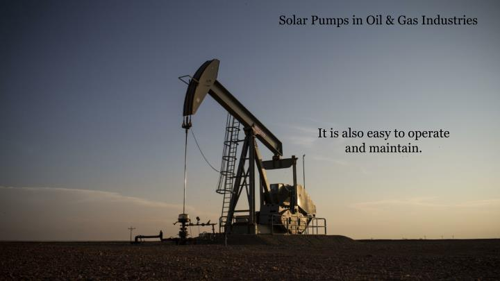 Solar Pumps in Oil & Gas Industries
