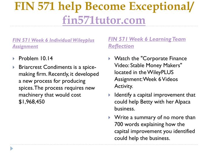 FIN 571 help Become Exceptional/