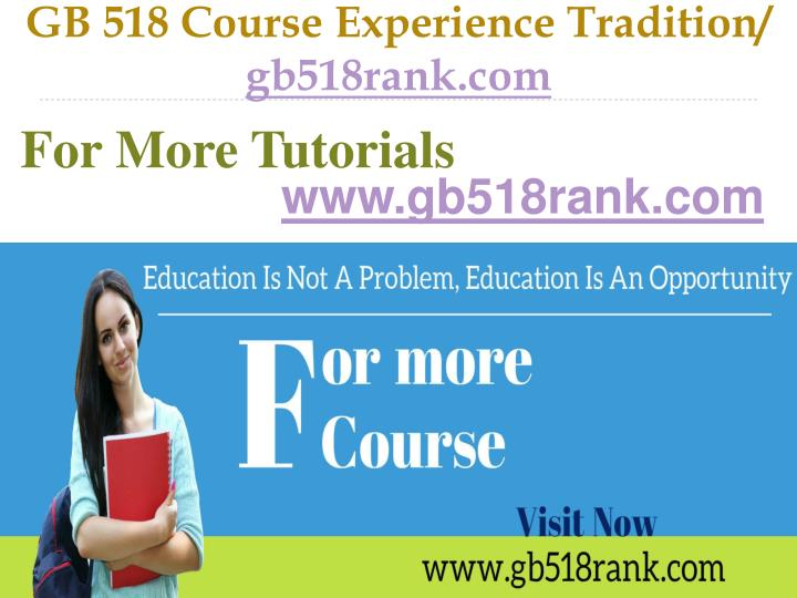 Gb 518 course experience tradition gb518rank com