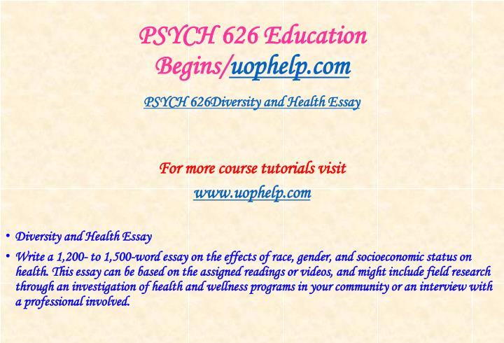 PSYCH 626 Education Begins/