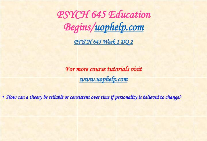 Psych 645 education begins uophelp com2