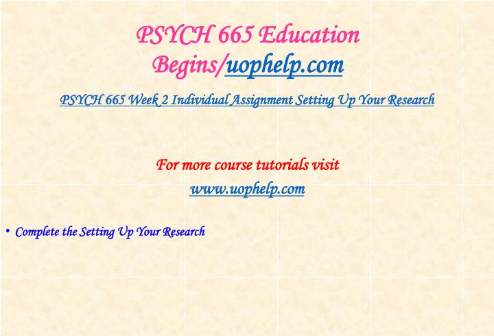 Psych 665 education begins uophelp com2