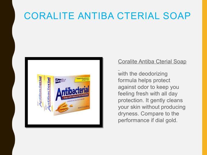 CORALITE ANTIBA CTERIAL SOAP