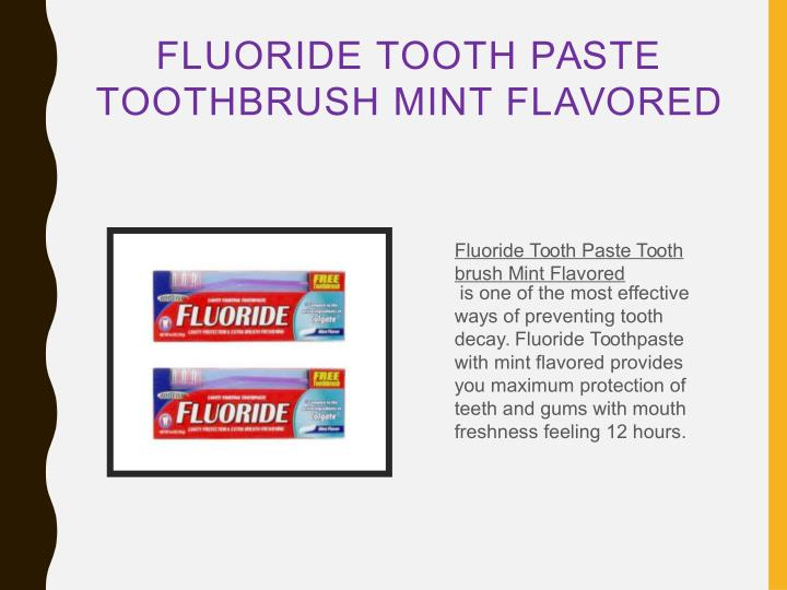 FLUORIDE TOOTH PASTE