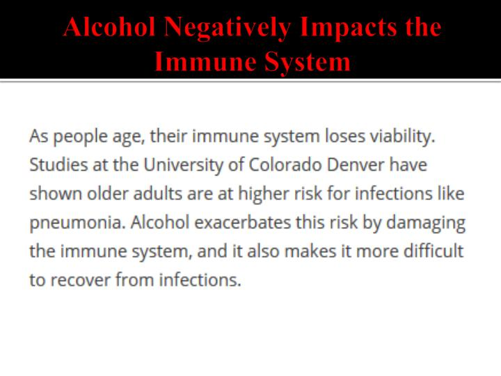 Alcohol Negatively Impacts the Immune System