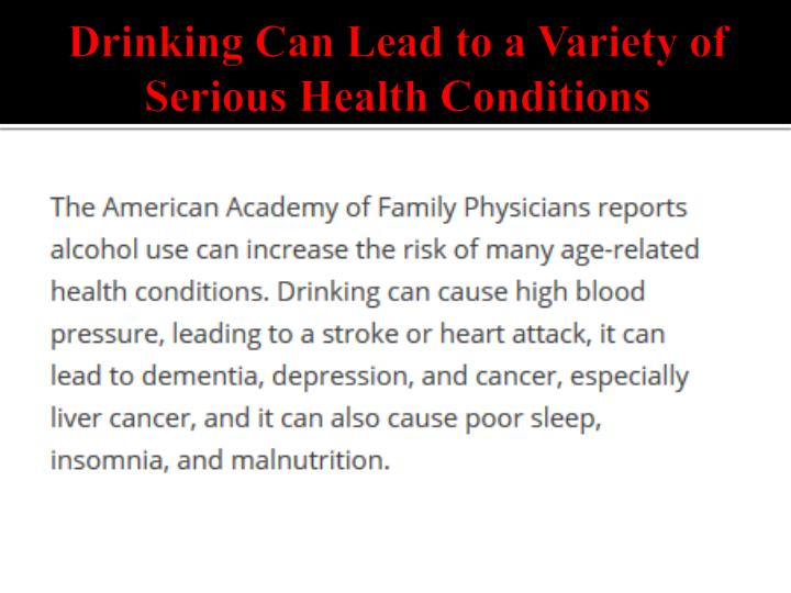 Drinking Can Lead to a Variety of Serious Health Conditions