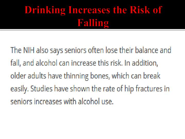 Drinking Increases the Risk of Falling