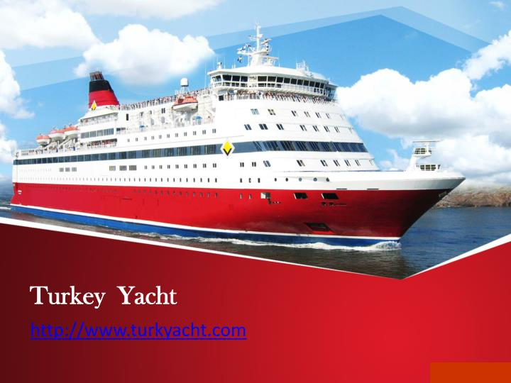 Turkey yacht