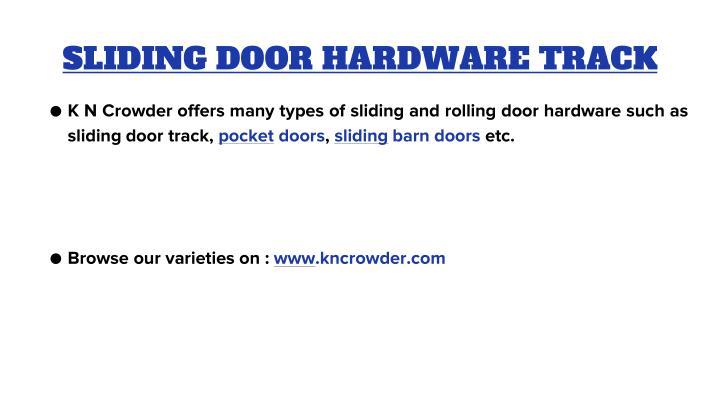 SLIDING DOOR HARDWARE TRACK