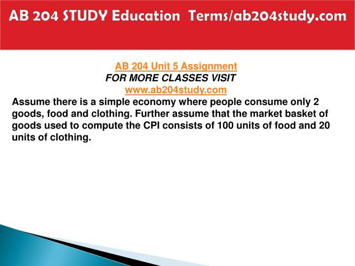 AB 204 STUDY Education  Terms/ab204study.com