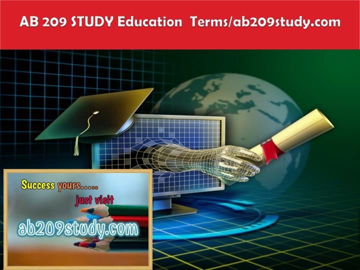 Ab 209 study education terms ab209study com