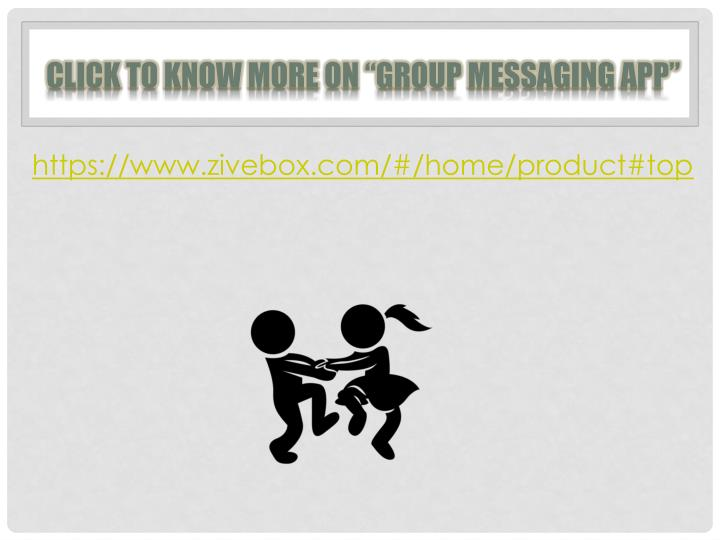 "Click to know more on ""Group messaging App"""