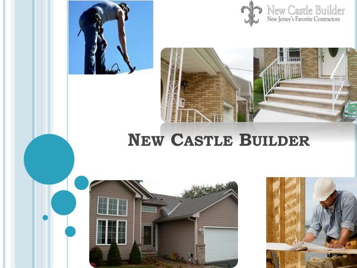 New Castle Builder