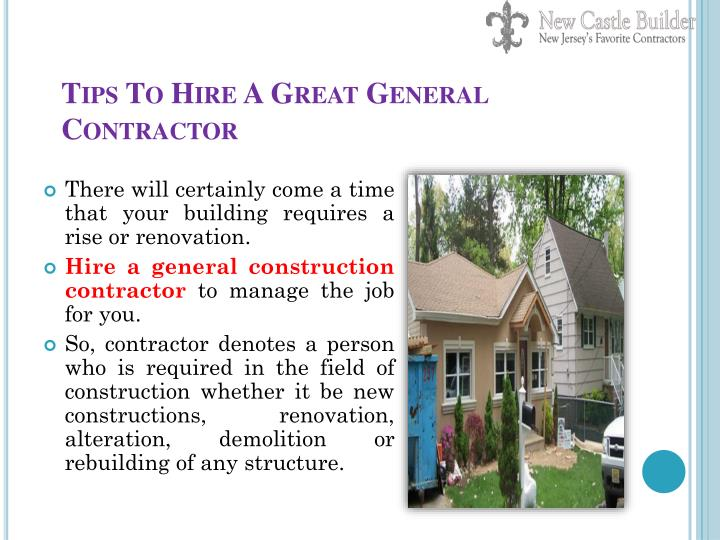Tips To Hire A Great General Contractor