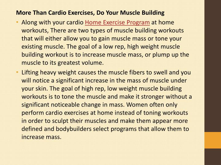 More Than Cardio Exercises, Do Your Muscle Building
