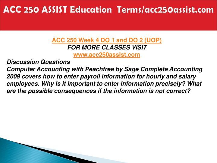 ACC 250 ASSIST Education  Terms/acc250assist.com