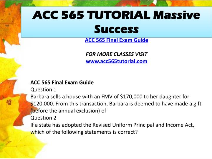 ACC 565 TUTORIAL Massive Success