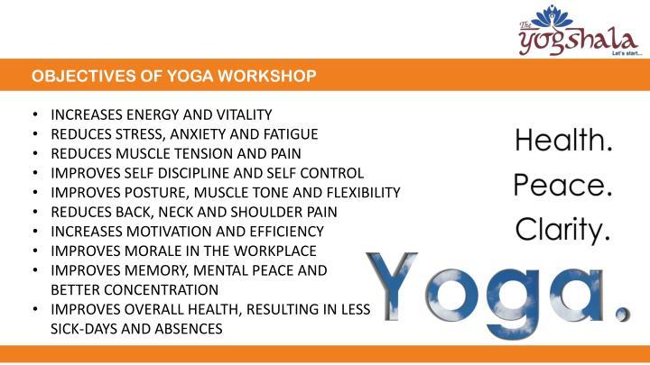 OBJECTIVES OF YOGA WORKSHOP