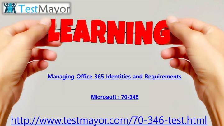 Managing Office 365 Identities and Requirements