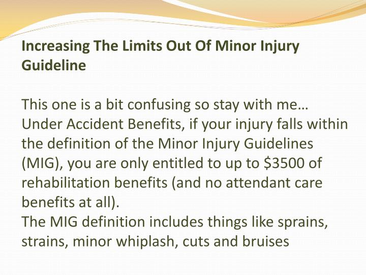 Increasing The Limits Out Of Minor Injury Guideline
