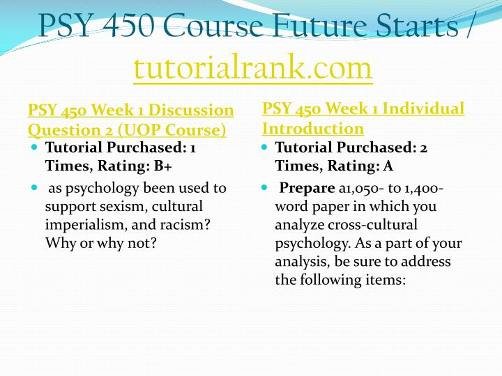 Psy 450 course future starts tutorialrank com2