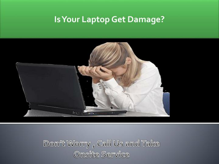 Is Your Laptop Get Damage?