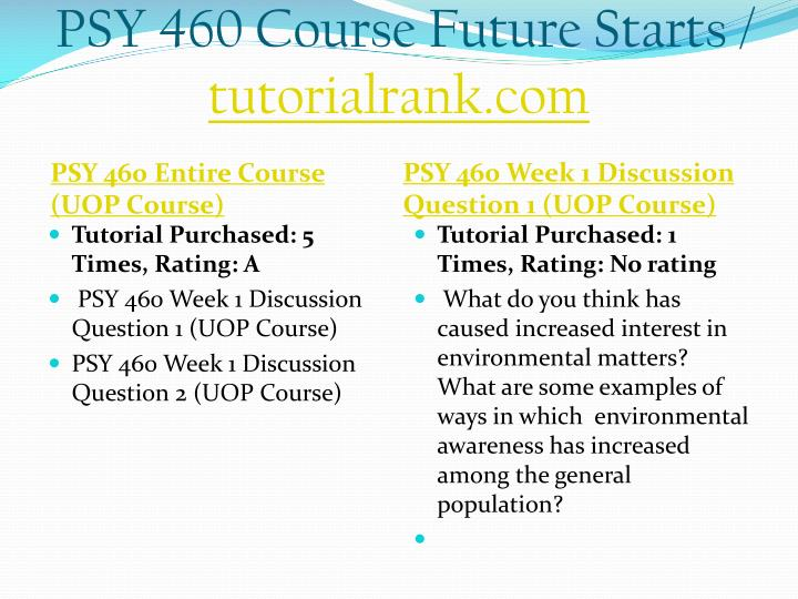 Psy 460 course future starts tutorialrank com1