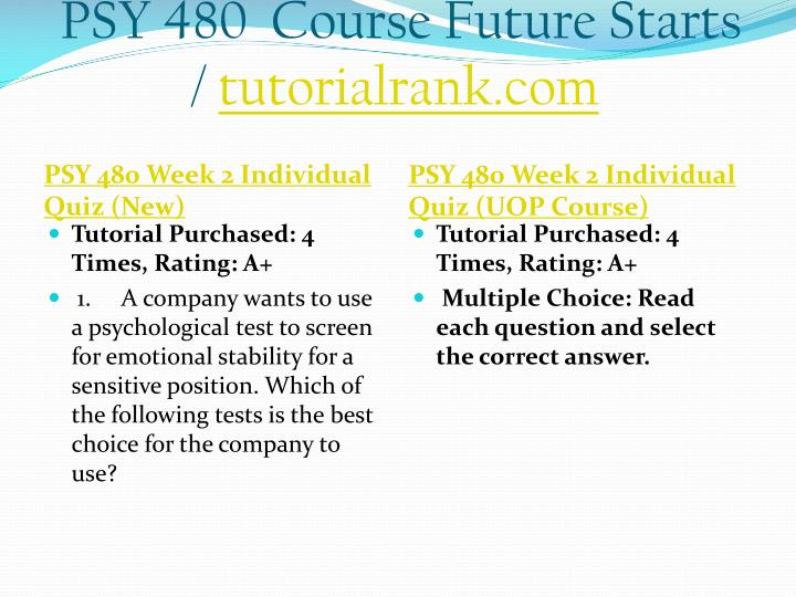PSY 480  Course Future Starts /