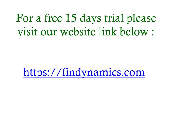For a free 15 days trial please visit our website link below :