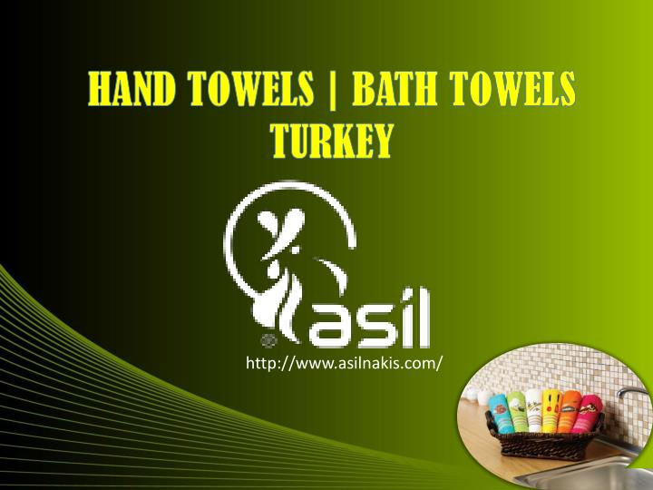HAND TOWELS | BATH TOWELS TURKEY