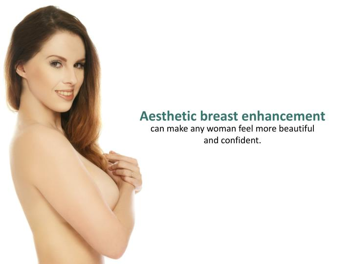 Aesthetic breast enhancement