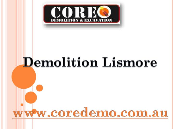 Demolition Lismore
