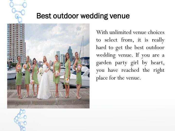 Best outdoor wedding venue
