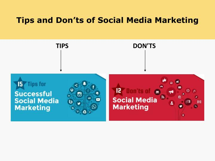 Tips and don ts of social media marketing