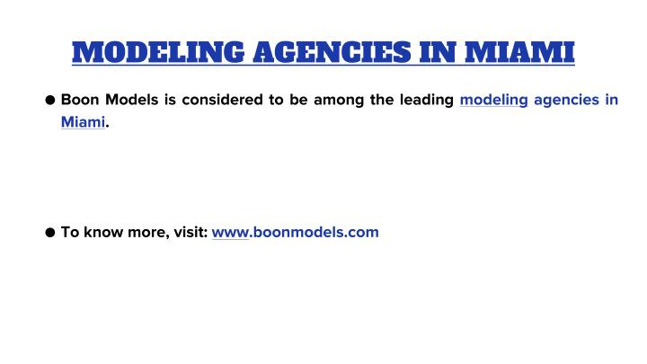 Modeling agencies in miami