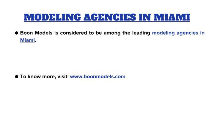 MODELING AGENCIES IN MIAMI