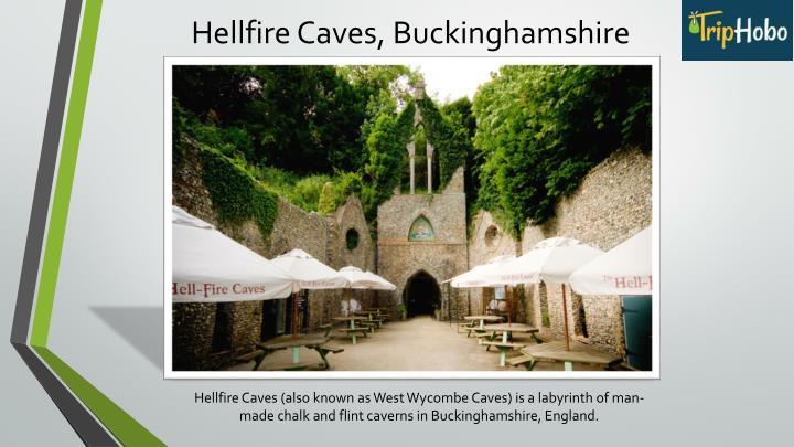Hellfire Caves, Buckinghamshire