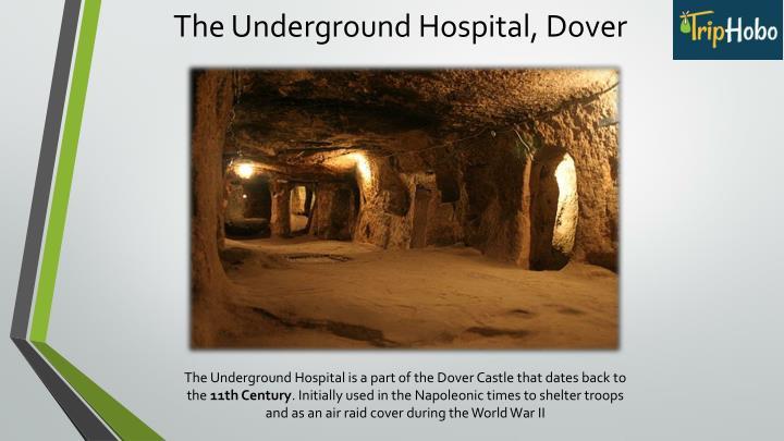 The Underground Hospital, Dover