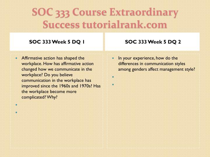 SOC 333 Week 5 DQ 1