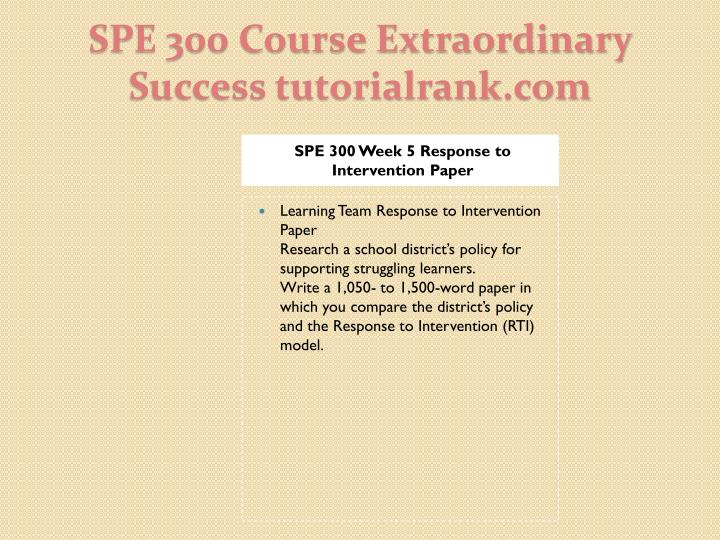 SPE 300 Week 5 Response to Intervention Paper