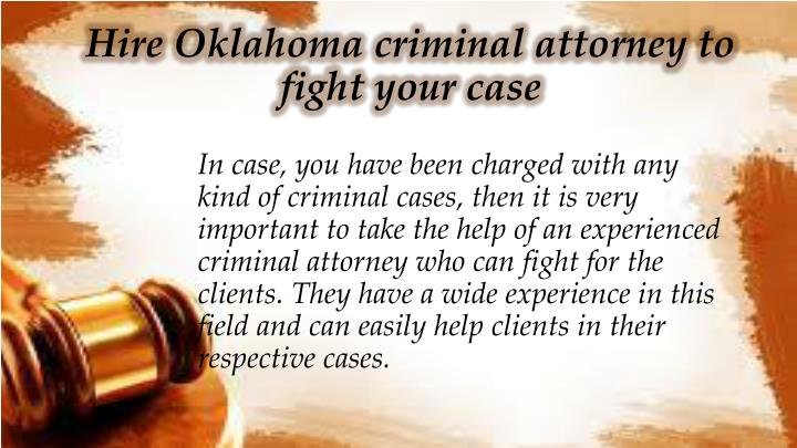 Hire Oklahoma criminal attorney to fight your case