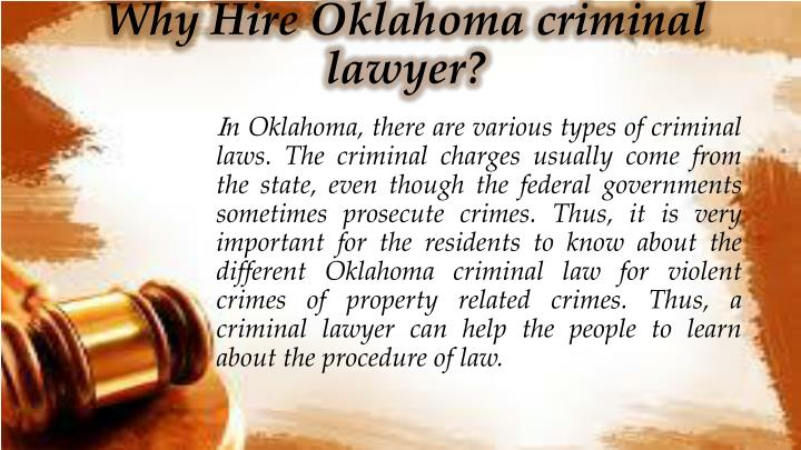 Why hire oklahoma criminal lawyer