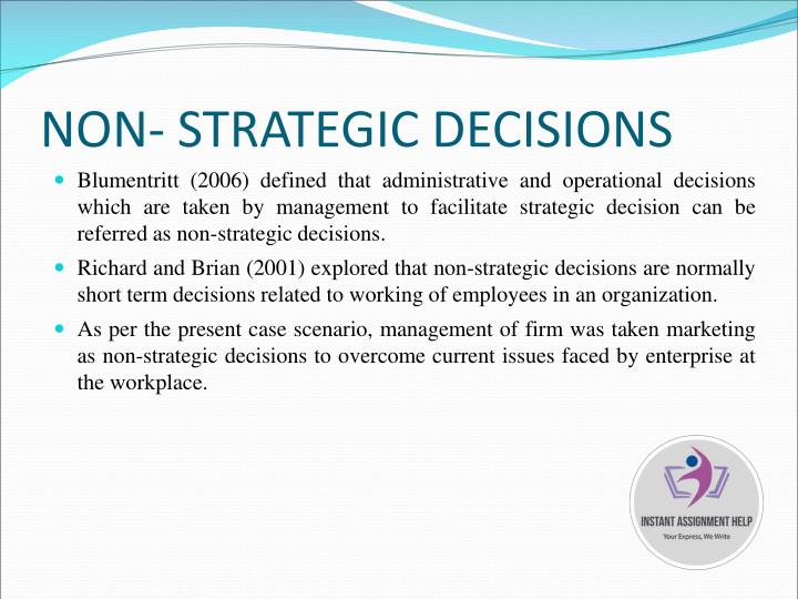NON- STRATEGIC DECISIONS