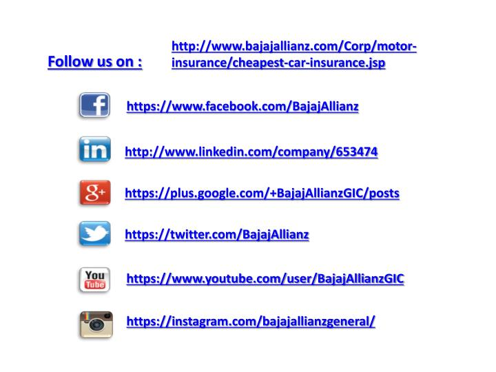 http://www.bajajallianz.com/Corp/motor-insurance/cheapest-car-insurance.jsp