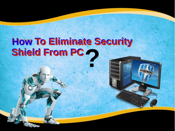 How To Eliminate Security