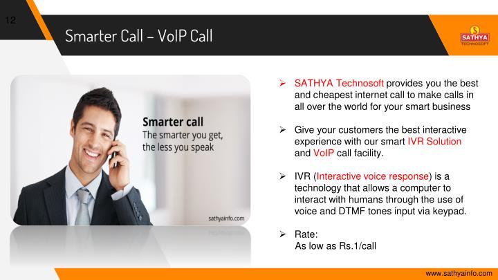 Smarter Call – VoIP Call