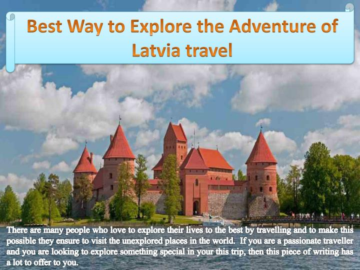 Best Way to Explore the Adventure of Latvia travel