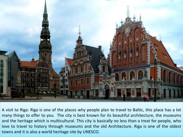 A visit to Riga: Riga is one of the places why people plan to travel to Baltic, this place has a lot...